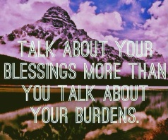 blessings and burdens
